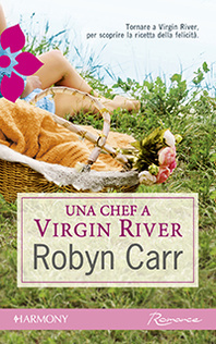 Una chef a Virgin River  by  Robyn Carr