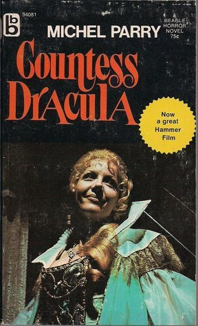 Countess Dracula  by  Michel Parry