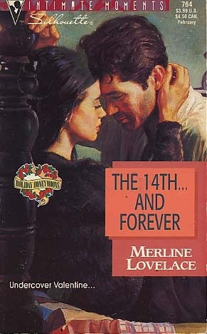 The 14th... and Forever (Holiday Honeymoons #5)  by  Merline Lovelace
