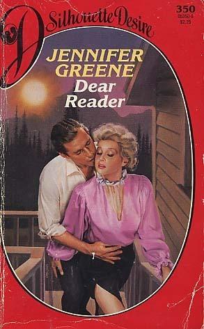 Dear Reader (Silhouette Desire, No. 350)  by  Jennifer Greene