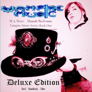 Vampire Music (Vampire Music Series: Book One)  by  M.A. Morse