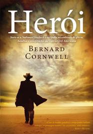Herói  by  Bernard Cornwell