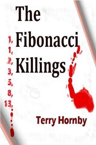 The Fibonacci Killings Terry Hornby