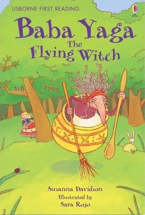 Baba Yaga, the Flying Witch Susanna Davidson