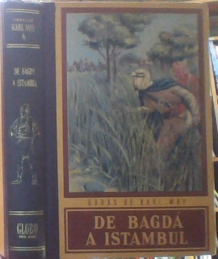 De Bagdá a Istambul, (Obras de Karl May,6)  by  Karl May