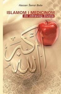 Islamom i medicinom do zdravog života  by  حسان شمسي باشا