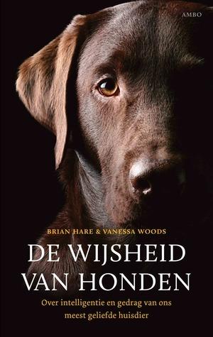 De wijsheid van honden  by  Brian Hare