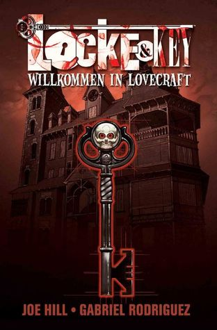 Willkommen in Lovecraft (Locke & Key, #1)  by  Joe Hill