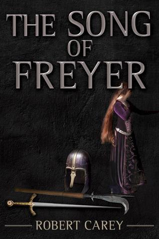 The Song of Freyer Robert J. Carey