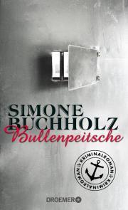 Bullenpeitsche  by  Simone Buchholz