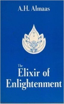 The Elixir of Enlightenment  by  A.H. Almaas