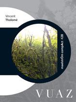 Vuaz  by  Vincent Tholomé