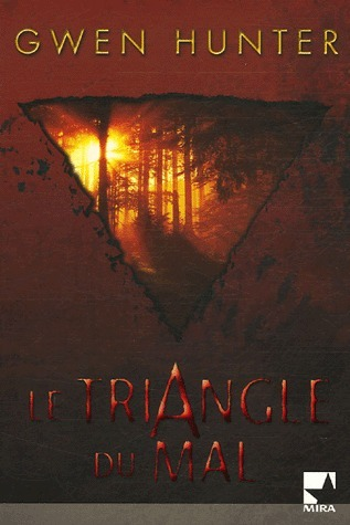 Le triangle du mal (Dr. Rhea Lynch, #4) Gwen Hunter