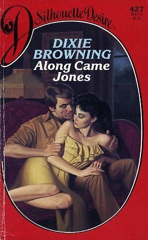 Along Came Jones Dixie Browning
