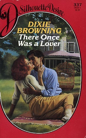 There Once Was A Lover (Silhouette Desire, No 337) Dixie Browning