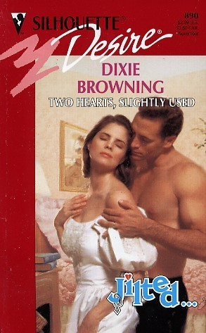 Two Hearts, Slightly Used (Jilted!, Outer Banks) (Silhouette Desire, No 890)  by  Dixie Browning