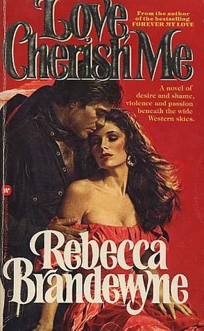 Love, Cherish Me (Aguilars Fate, #1)  by  Rebecca Brandewyne