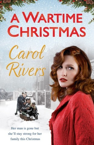 A Wartime Christmas  by  Carol Rivers