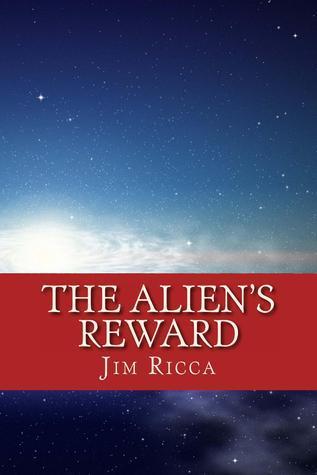 The Aliens Reward Jim Ricca