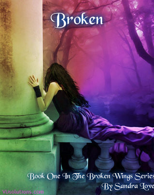 The Broken Truth: Amelia and Deans Story (Broken Wings, #0.5) Sandra  Love
