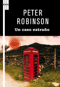 Un caso extraño (Inspector Banks, #15)  by  Peter Robinson