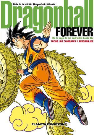 Dragonball Forever: Guía de la edición Dragon Ball Ultimate (Dragon Ball Guía Ultimate, #2)  by  Akira Toriyama