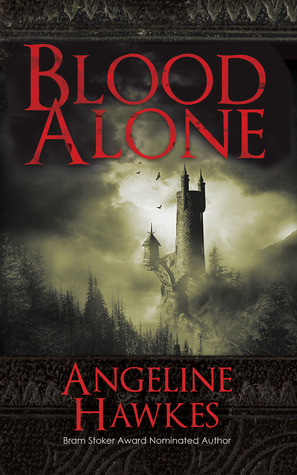 Blood Alone Angeline Hawkes