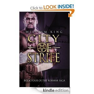 City of Strife (Kormak Book Four) William King