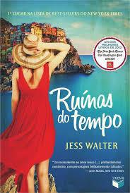 Ruínas do Tempo  by  Jess Walter