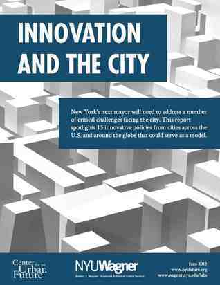 Innovation and the City  by  Neil Kleiman