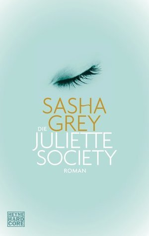Die Juliette Society Sasha Grey