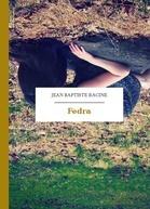 Fedra. Tragedia w 5 aktach. Jean Racine