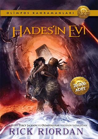Hadesin Evi (The Heroes of Olympus, #4)  by  Rick Riordan