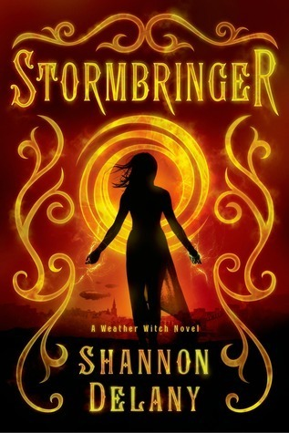 Stormbringer (Weather Witch, #2)  by  Shannon Delany