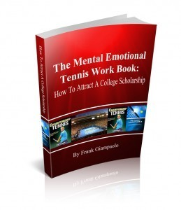 How to Attract a College Scholarship (The Mental Emotional Tennis Workbook Series)  by  Frank Giampaolo