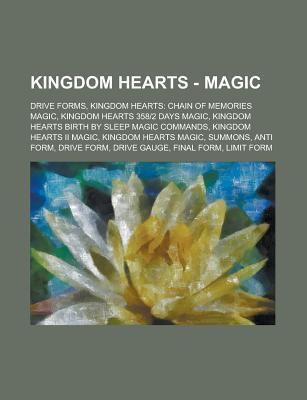 Kingdom Hearts - Magic: Drive Forms, Kingdom Hearts: Chain of Memories Magic, Kingdom Hearts 358-2 Days Magic, Kingdom Hearts Birth Sleep M by Source Wikipedia