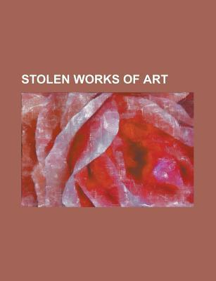 Stolen Works of Art: Art Theft, Ghent Altarpiece, International Art Crime Studies Masters Program, Portrait of Suzanne Bloch Books LLC