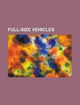 Full-Size Vehicles: Ford Model T, Ford Taurus, Maybach, Holden Commodore, Lexus Ls, Holden Ve Commodore, Chevrolet Caprice, Pontiac Grand Source Wikipedia