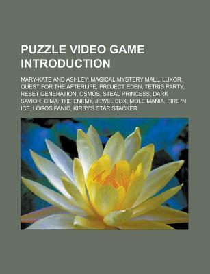 Puzzle Video Game Introduction: Mary-Kate and Ashley: Magical Mystery Mall, Luxor: Quest for the Afterlife, Project Eden, Tetris Party Source Wikipedia