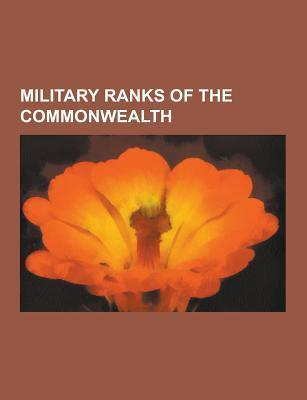 Military Ranks of the Commonwealth: Warrant Officer, Regimental Sergeant Major, Midshipman, Chief Petty Officer, Air Chief Marshal  by  Source Wikipedia