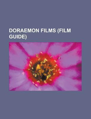 Doraemon Films  by  Books LLC