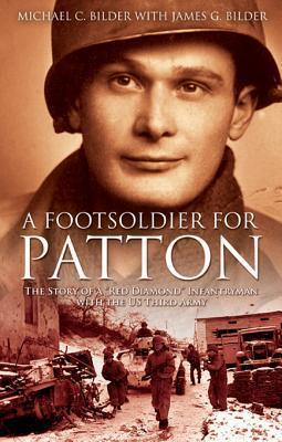 Footsoldier for Patton  by  Michael Bilder