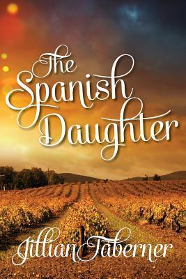 The Spanish Daughter  by  Jillian Taberner