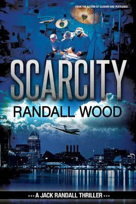 Scarcity (Jack Randall #3)  by  Randall  Wood