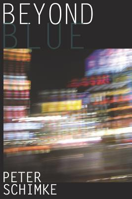 Beyond Blue Peter Schimke