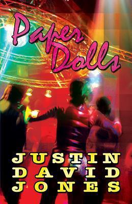 Paper Dolls  by  Justin David Jones