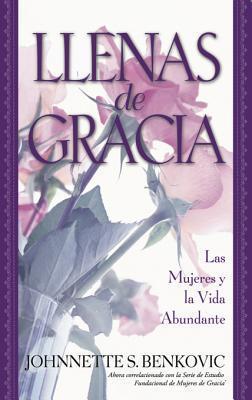 Llenas de Gracia  by  Johnnette Benkovic