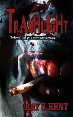 Trashlight Ray S Kent