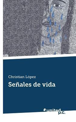 Senales de Vida Christian Lopez