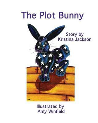 The Plot Bunny  by  Kristina Jackson